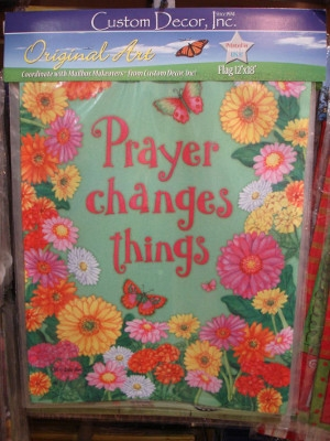 Custom Decor 'Prayer Changes Everything' Outdoor Flag