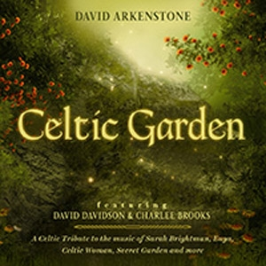 'Celtic Garden' Cd by David Arkenstone